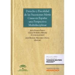 Derecho y fiscalidad de las sucesiones mortis causa en España: una perspectiva multidisciplinar
