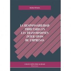 La responsabilidad tributaria en las transmisiones inter vivos de empresas