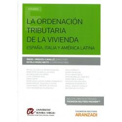 La ordenación tributaria de la vivienda. España, Italia y América Latina
