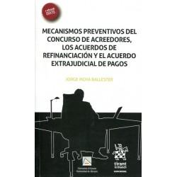 Mecanismos Preventivos del Concurso de Acreedores, los Acuerdos de Refinanciación y el Acuerdo Extrajudicial de Pagos