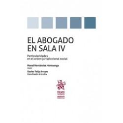 El Abogado en Sala IV. Particularidades en el Orden Jurisdiccional Social
