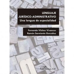 Lenguaje jurídico-administrativo. Una lengua de especialidad