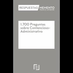 Memento Experto. 1700 Preguntas sobre Contencioso-Administrativo