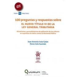 100 preguntas y respuestas sobre el nuevo título VI de la Ley General Tributaria