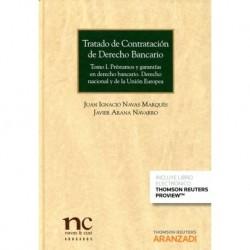 Tratado de Contratación de Derecho Bancario. Tomo I