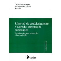 Libertad de establecimiento y Derecho europeo de sociedades