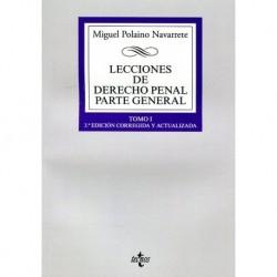 Lecciones de Derecho penal. Parte general. Tomo I