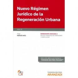 Nuevo régimen jurídico de la regeneración urbana