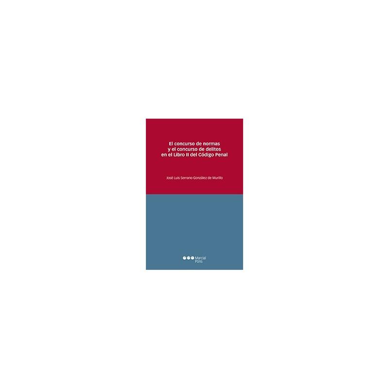 El concurso de normas y el concurso de delitos en el Libro II del Código Penal