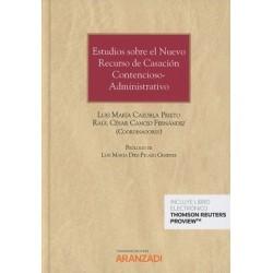 Estudios sobre el nuevo recurso de casación contencioso-administrativo
