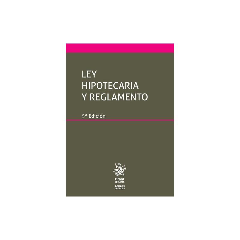 Ley Hipotecaria y Reglamento
