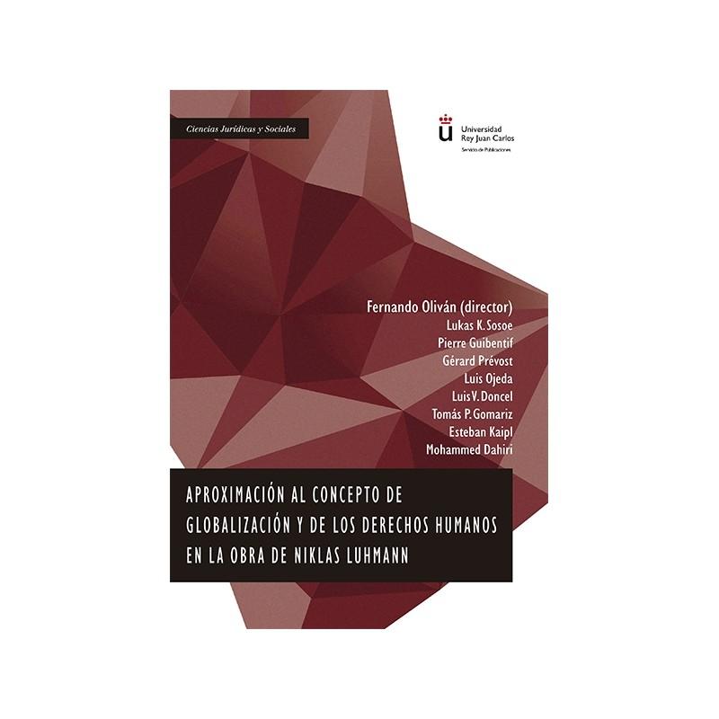 Aproximación al concepto de globalización y de los derechos humanos en la obra de Niklas Luhmann