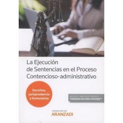 La Ejecución de Sentencias en el Proceso Contencioso-administrativo