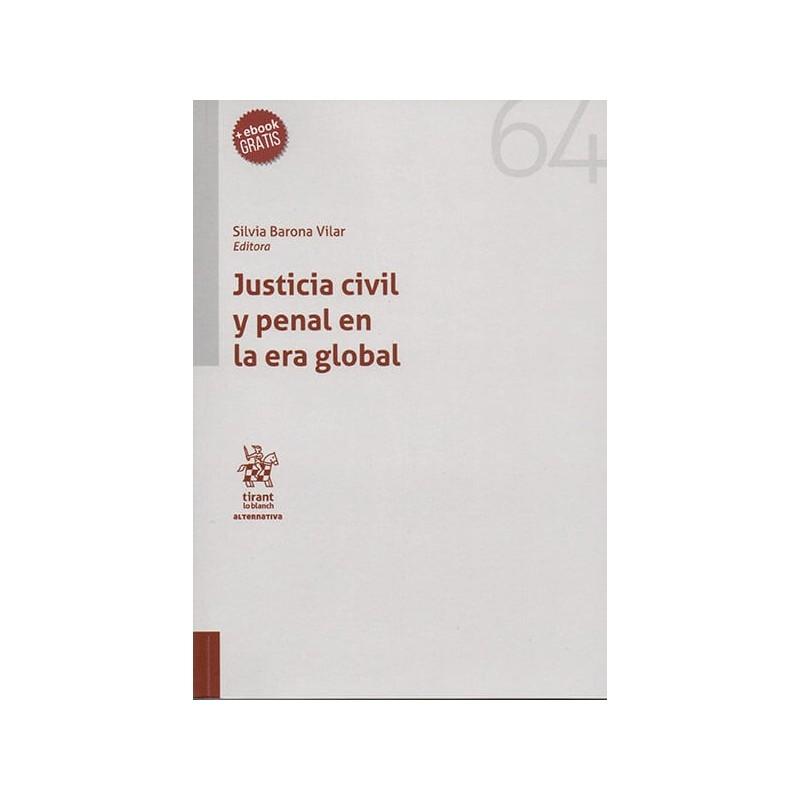 Justicia civil y penal en la era global