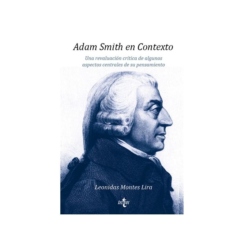 Adam Smith en Contexto