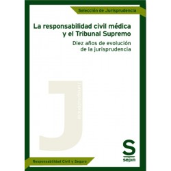 La responsabilidad civil médica y el Tribunal Supremo