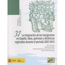 La integración de los inmigrantes en España: fases, patrones y dinámicas regionales durante el periodo 2007-2015