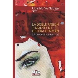 La doble pasión y muerte de Helena Guzmán