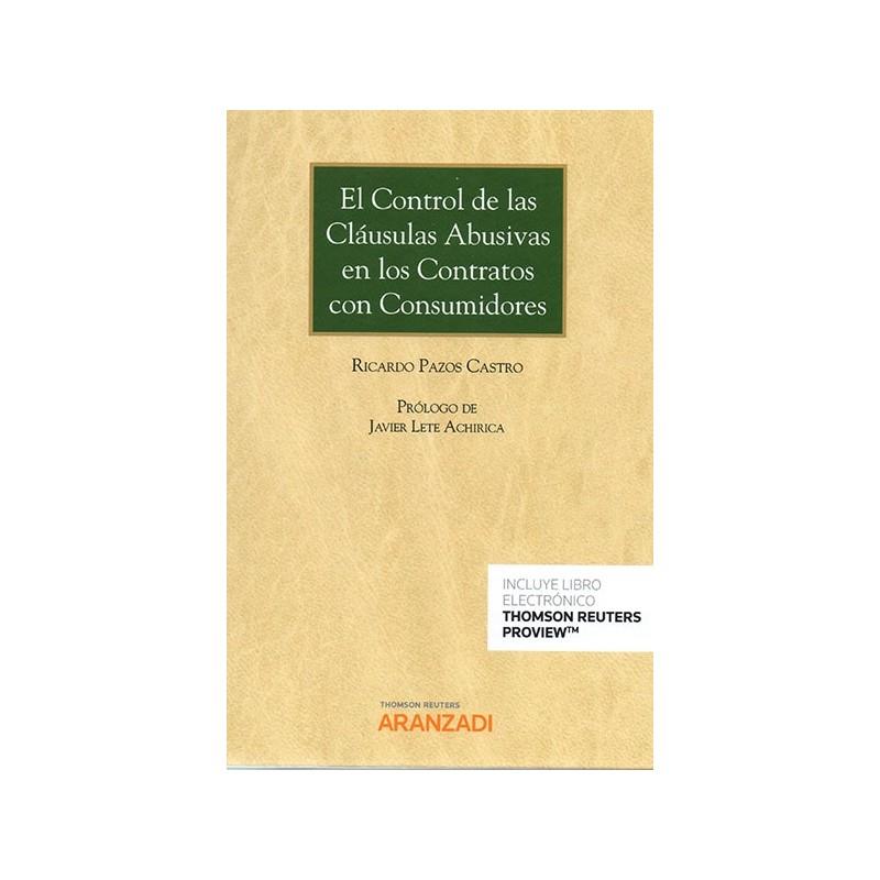 El Control de las Cláusulas Abusivas en los Contratos con Consumidores
