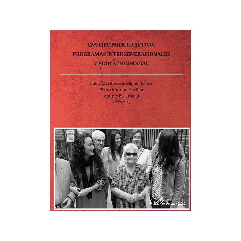 Envejecimiento activo, programas intergeneracionales y educación social