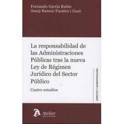 La responsabilidad de las Administraciones Públicas tras la nueva Ley de Régimen Jurídico del Sector Público