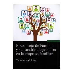 El Consejo de Familia y su función de gobierno en la empresa familiar