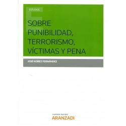 Sobre punibilidad, terrorismo, víctimas y pena