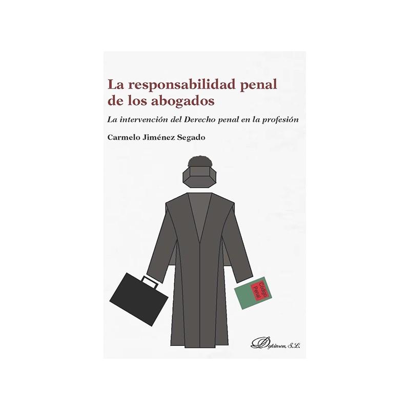 La responsabilidad penal de los abogados