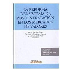La Reforma del Sistema de Poscontratación en los Mercados de Valores