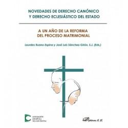 Novedades de Derecho canónico y Derecho eclesiástico del Estado. A un año de la reforma del proceso matrimonial
