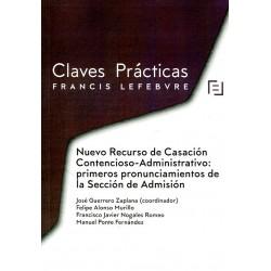 Claves Prácticas Nuevo Recurso de Casación Contencioso-Administrativo: primeros pronunciamientos de la Sección de Admisión