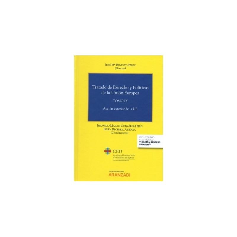 Tratado de Derecho y Políticas de la Unión Europea. Tomo IX. Acción exterior de la UE