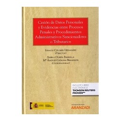 Cesión de Datos Personales y Evidencias entre Procesos Penales y Procedimientos Administrativos Sancionadores o Tributarios