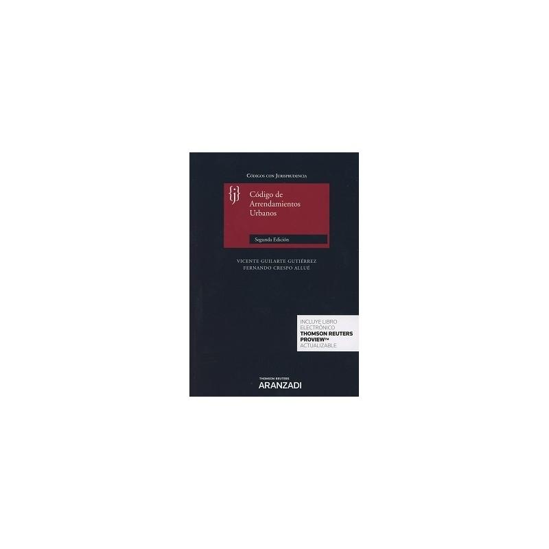 Código de arrendamientos urbanos con jurisprudencia 2017