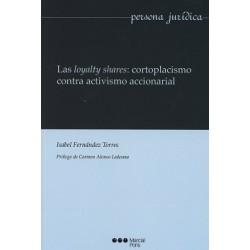 Las loyalty shares: cortoplacismo contra activismo accionarial