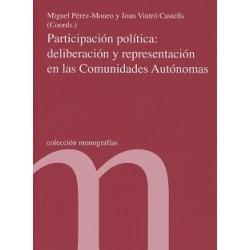 Participación política: deliberación y representación en las Comunidades Autónomas