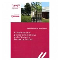 El ordenamiento político-administrativo de los territorios forales de Euskadi
