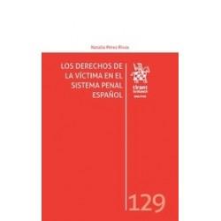 Los Derechos de la Víctima en el Sistema Penal Español