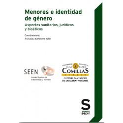 Menores e identidad de género. Aspectos sanitarios, jurídicos y bioéticos