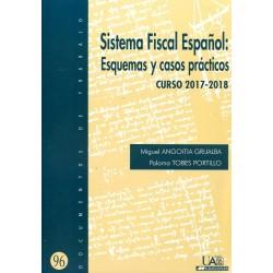 Sistema fiscal español. Esquemas y casos prácticos. Curso 2017-2018