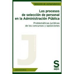 Los procesos de selección de personal en la Administración Pública