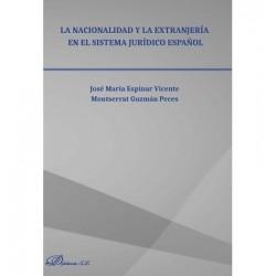 La nacionalidad y la extranjería en el sistema jurídico español