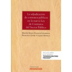 La adjudicación de contratos públicos en la nueva Ley de Contratos del Sector Público