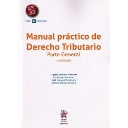 Manual práctico de Derecho Tributario. Parte General