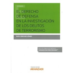 El derecho de defensa en la investigación de los delitos del terrorismo