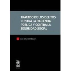 Tratado de los delitos contra la hacienda pública y contra la seguridad social