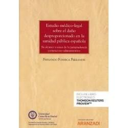 Estudio médico-legal sobre el daño desproporcionado en la sanidad pública española