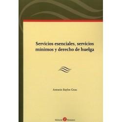Servicios esenciales, servicios mínimos y derecho de huelga