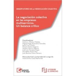 La negociación colectiva en las empresas multiservicios. Un balance crítico