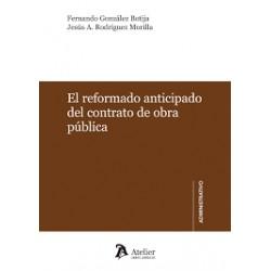El reformado anticipado del contrato de obra pública